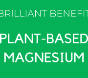 Feature Image: The Brilliant Benefits of Plant-based Magnesium